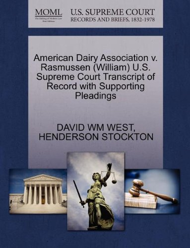 american-dairy-association-v-rasmussen-william-us-supreme-court-transcript-of-record-with-supporting