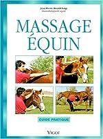 Massage équin. Guide pratique de Jean-Pierre Hourdebaigt