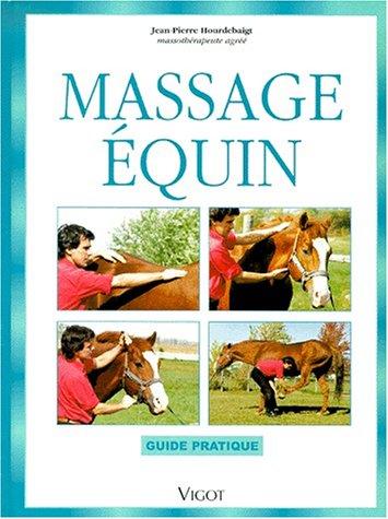 Descargar Libro Massage équin. Guide pratique de Jean-Pierre Hourdebaigt