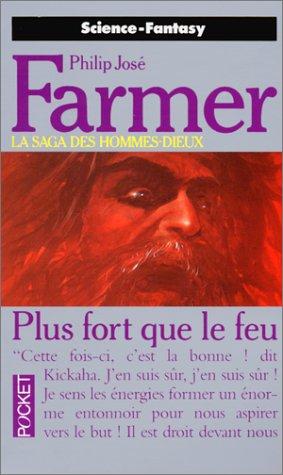 Thoan, la Saga des hommes-dieux, Tome 6 : Plus fort que le feu par Philip José Farmer