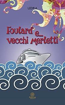 Foulard e... vecchi merletti (I Quarzi rosa) di [Ledra]
