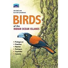 Birds of the Indian Ocean Islands (English Edition)