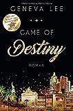 Game of Destiny: Roman (Die Love-Vegas-Saga, Band 3) - Geneva Lee