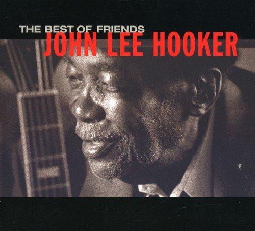 John Lee Hooker: Best of friends (Audio CD)