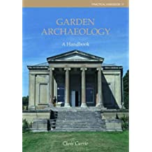 Garden Archaeology: A Handbook