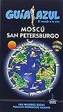 MOSCÚ Y SAN PETERSBURGO (GUÍA AZUL)