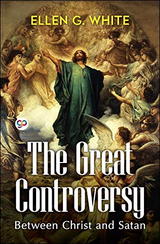 The Great Controversy (English Edition)