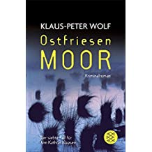 Ostfriesenmoor (Ann Kathrin Klaasen ermittelt, Band 7)