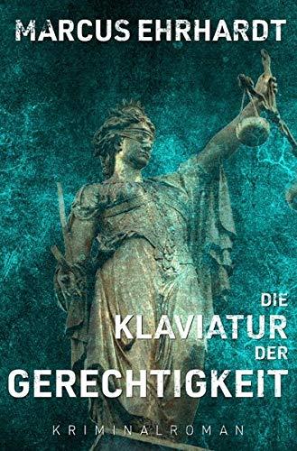 Image of (Oldenburger-Münsterland-Krimi) / Die Klaviatur der Gerechtigkeit: (Maria Fortmann ermittelt)
