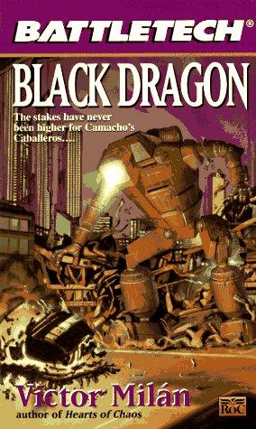 Battletech 29: Black Dragon por Victor Milan