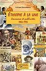 Ethiopie à la une : Journaux et publicirés 1865-1935 par Bossolasco