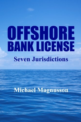 Offshore Bank License: Seven Jurisdictions