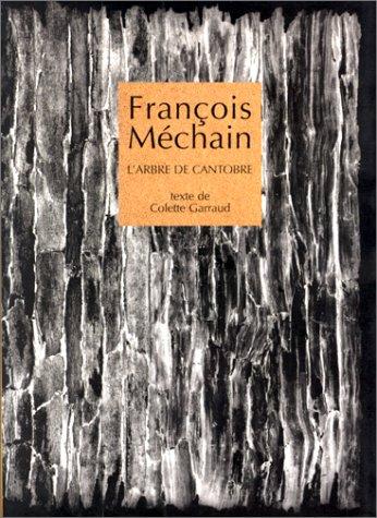 L'Arbre de Cantobre par François Mechain