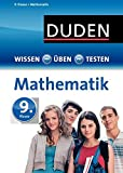 Wissen - Üben - Testen: Mathematik 9. Klasse - Michael Bornemann, Karin Hantschel, Wiebke Salzmann, Lutz Schreiner