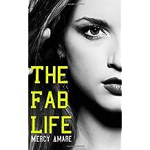 The Fab Life: Volume 1