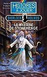 Histoires à jouer - Sherlock Holmes : Le Mystère de Stonehenge