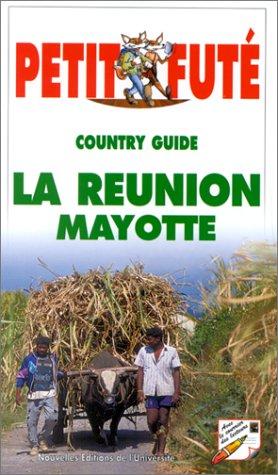 PETIT FUTE LA REUNION MAYOTTE. 5ème édition 2000