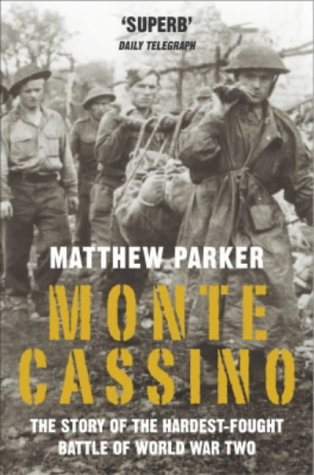 monte-cassino-the-story-of-the-hardest-fought-battle-of-world-war-two