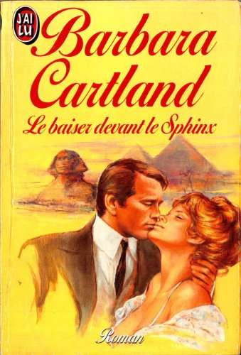 Le baiser devant le sphinx par Barbara Cartland