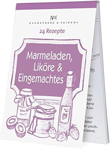 24 Rezepte - Marmelade, Likör und Eingemachtes (Spieleblöckchen)