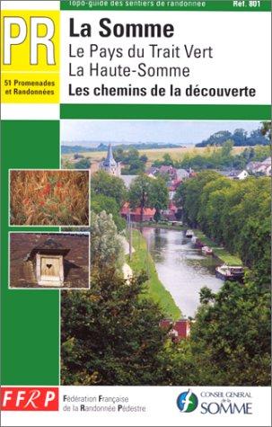 La Somme - Le pays du Trait Vert - La Haute-Somme par Guide FFRP