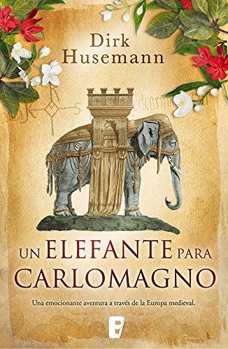 Un elefante para Carlomagno por Dirk Husemann