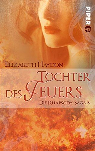 Tochter des Feuers: Die Rhapsody-Saga 3