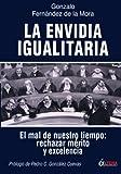 Envidia Igualitaria, La