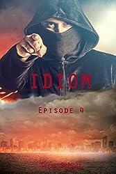 Idiom: Episode 4 (English Edition)