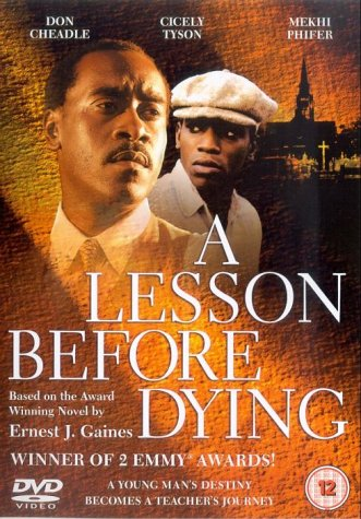 a lesson before dying the Perhaps the aspect of a lesson before dying most commonly commended is the insight it offers readers into life under jim crow racial laws within this.