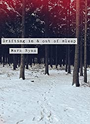 Drifting in & out of sleep