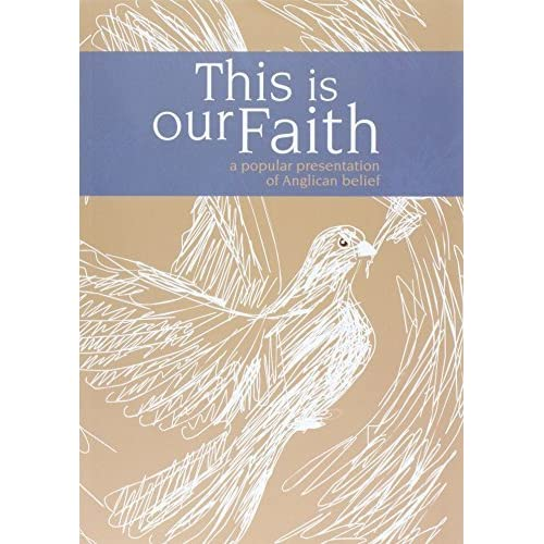 This is Our Faith: A Popular Presentation of Anglican Belief by John Trenchard & Jeffrey John Rosemary Gallagher (2014-08-30)