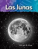 Las lunas (Moons) (Spanish Version) (Science Readers: A Closer Look: Vecinos en el espacio)