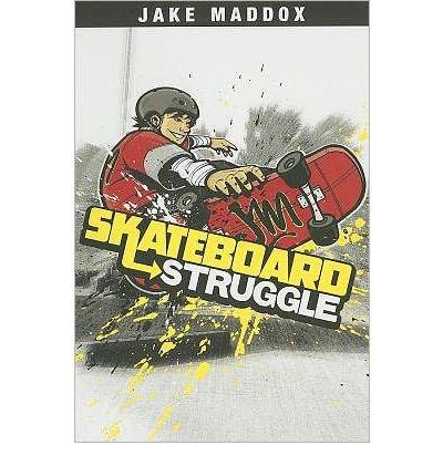 skateboard-struggle-jake-maddox-paperback-by-maddox-jake-author-paperback