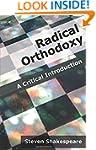 Radical Orthodoxy: A Critical Introdu...