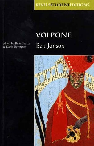 Volpone (Revels Student Editions) by Jonson, Ben (1999) Paperback
