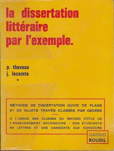 La dissertation littraire par l'exemple