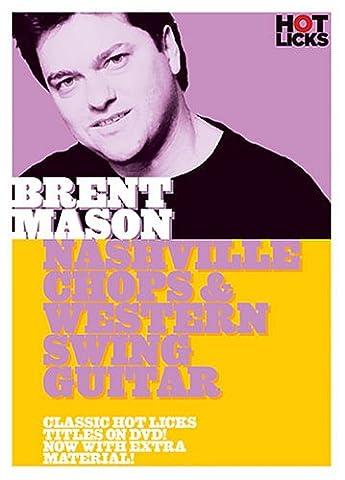 Hot Licks: Brent Mason - Nashville Chops And Western Swing Guitar [DVD] [NTSC]