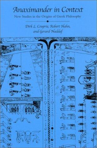Anaximander in Context: New Studies in the Origins of Greek Philosophy (SUNY series in Ancient Greek Philosophy)