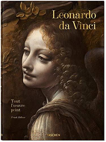 Léonard de Vinci 1452-1519 : Tout l'oeuvre peint