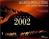 365 jours pour la terre : Agenda 2002, édition millésimée