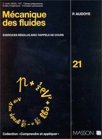 Mécanique des fluides : Exercices résolus avec rappels de cours