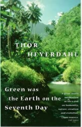 Green Was The Earth On The Seventh Day