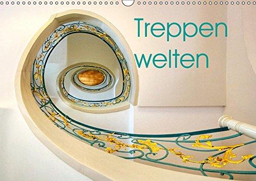 Treppenwelten (Wandkalender 2019 DIN A3 quer): Das Leben ist ein immerwährendes Auf und Ab (Monatskalender, 14 Seiten ) (CALVENDO Orte)