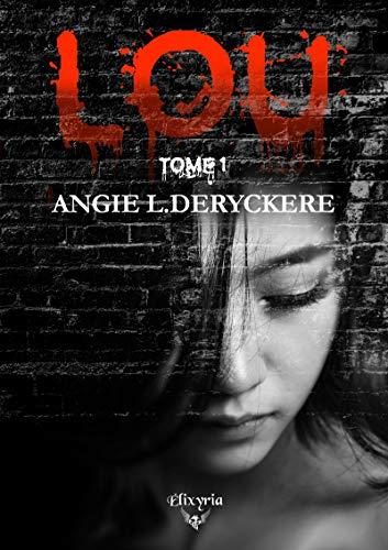Lou: Tome 1 (Elixir of Love)