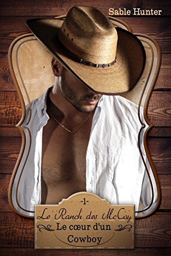 Le coeur d'un cowboy (Le ranch des McCoy T1) (French Edition)