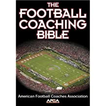 The Football Coaching Bible (The Coaching Bible Series) 1st edition by American Football Coaches Association (2002) Taschenbuch