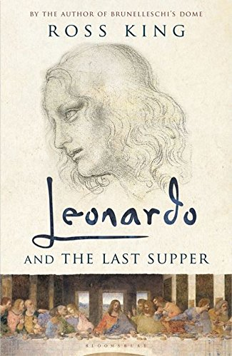 Leonardo and the Last Supper par Ross King