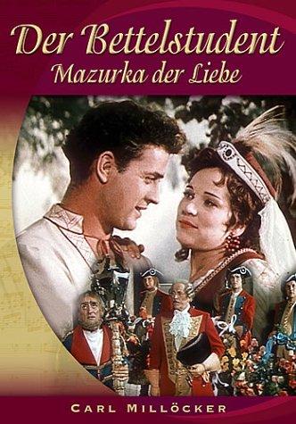 Der Bettelstudent - Mazurka der Liebe