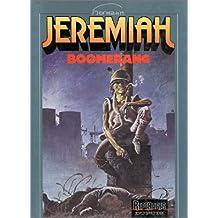 Jeremiah, tome 10 : Boomerang